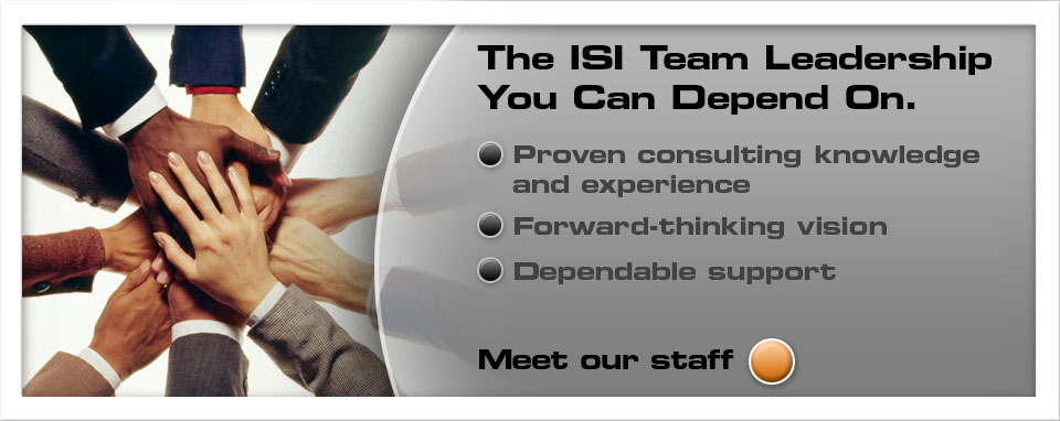 The ISI team - Leadership you can depend on